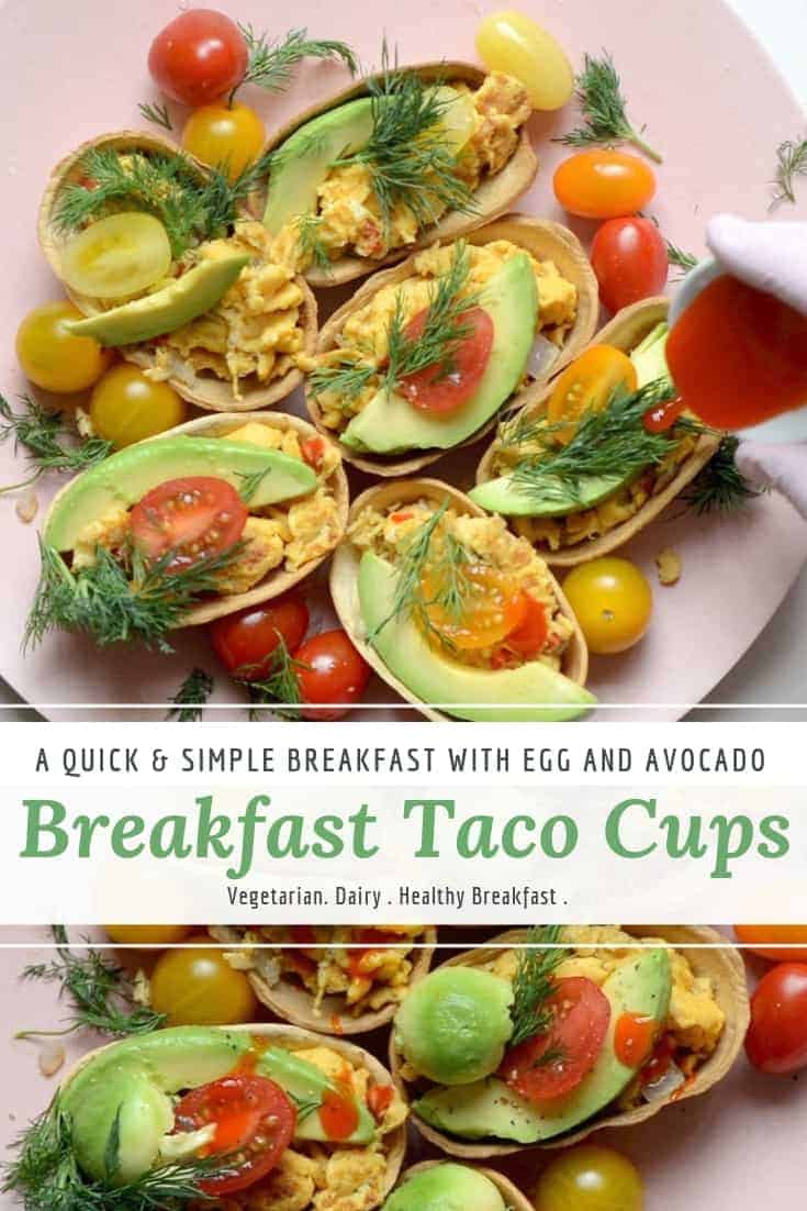 breakfast taco 'cups' with eggs, avocado and tomatoes