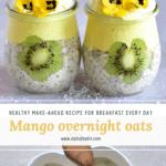 Mango overnight oats. make-ahead, meal-prep