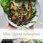 Miso Glazed Aubergines