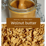 A delicious and nutritious one ingredient homemade walnut butter recipe with lots of flavoured walnut butter suggestions and walnut butter recipes and uses! ( including as an edible Christmas gift)