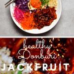 Japanese Inspired Donburi Jackfruit Bowl