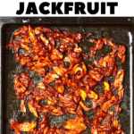pulled pork style jackfruit on a baking tray