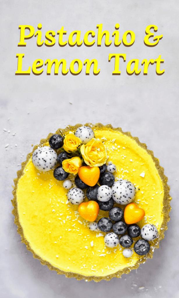 Pistachio and Lemon tart