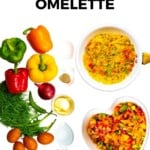 Steps and ingredients for making Veggie Omelette