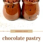 Two little jars with Chocolate Pastry Cream