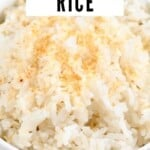 Close up of coconut rice in a white bowl