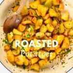 Crispy Roasted Potatoes in a pan