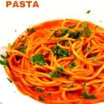 Roasted Red Pepper Pasta in a white plate