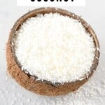 Shredded Coconut in a small coconut bowl