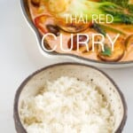 A bowl of rice and a pan with Thai Red Curry