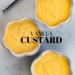 Vanilla Custard in three little bowls