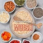 Ingredients for homemade muesli