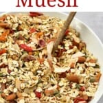 Homemade muesli in a bowl