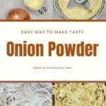 Steps to making onion powder