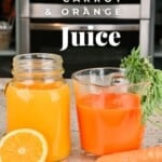 a glass of orange juice and a glass of carrot juice
