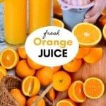 Steps to making orange juice