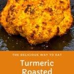 Turmeric roasted cauliflower in a baking tray