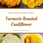 Steps to making Turmeric roasted cauliflower