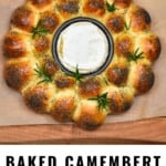 Baked camembert in the center of dinner rolls wreath