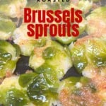 Oven-roasted Brussels sprouts