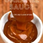 Caramel Sauce in a small bowl