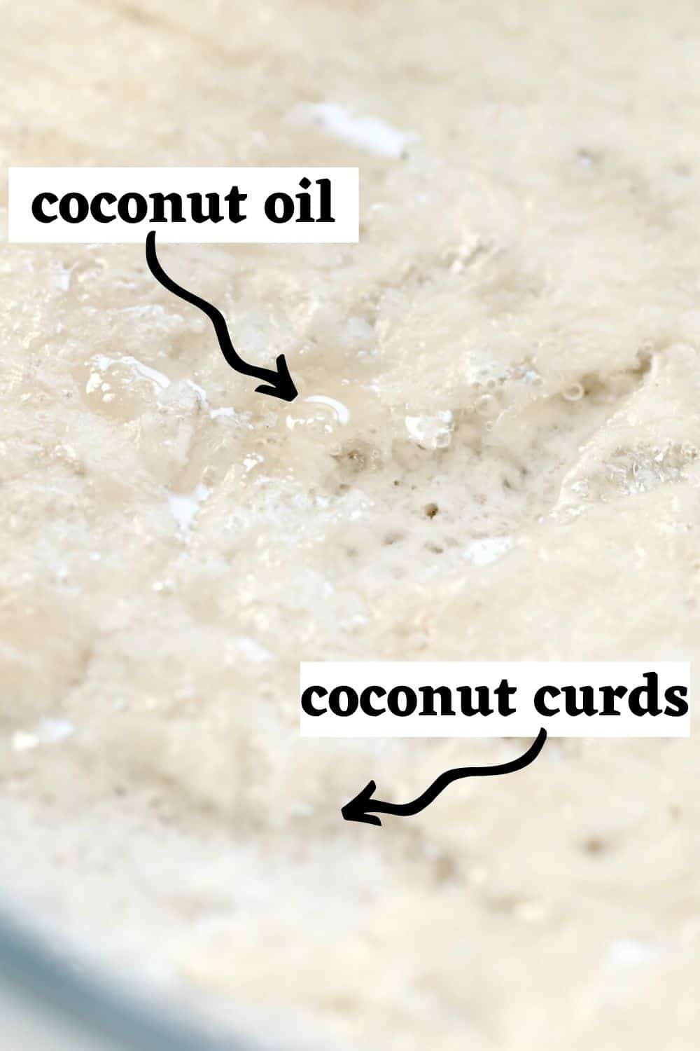 Showing the coconut oil and curds