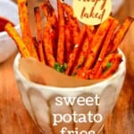 Sweet potato fries in a small bowl