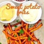 Sweet potato fries with mustard ketchup and mayo