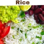 Cilantro Lime Rice in a bowl with other ingredients