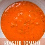 A bowl with roasted tomato sauce