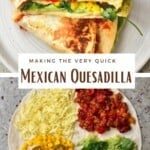 Steps for making Mexican quesadilla with a tortilla hack