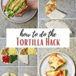 Steps for doing the tortilla hack