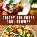 Crispy air fryer cauliflower dipped in white sauce