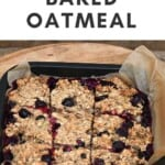 Blueberry Baked Oatmeal in a baking tray