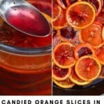 Candied Orange Slices and syrup