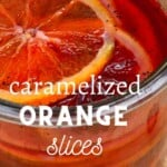 Candied Orange Slices in a jar