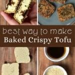 Steps for making baked crispy tofu