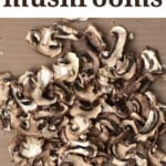 Dried mushroom slices on a flat surface