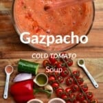 Ingredients for Gazpacho and the soup in a bowl
