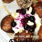 Mini pancake balls topped with yogurt and blueberries