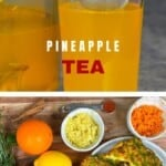 Ingredients for pineapple tea and pineapple tea in a glass
