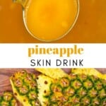 Pineapple skin and pineapple tea in a ladle