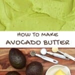 Smooth avocado butter and ingredients to make it