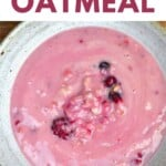 Berry oatmeal served in a bowl