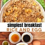Egg Fried Rice breakfast and ingredients to make it