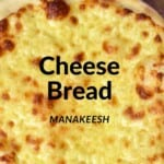 Manakish Cheese on a wooden board