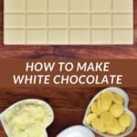 A bar of white chocolate and ingredients for making white chocolate