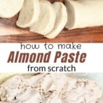 Steps to make a log of almond paste