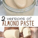 Two version of almond paste