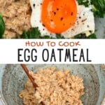 Savory oatmeal topped with egg and a bowl with oatmeal